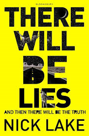 there will be lies
